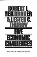 Cover of: Five economic challenges