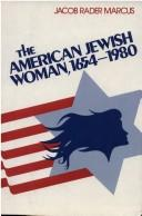 Cover of: The American Jewish woman, 1654-1980