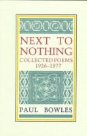 Cover of: Next to nothing: collected poems, 1926-1977