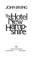 Cover of: The Hotel New Hampshire