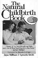 Cover of: The natural childbirth book