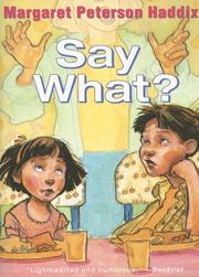 Cover of: Say What? (Ready-for-Chapters)