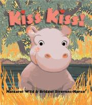 Cover of: Kiss kiss | Margaret Wild