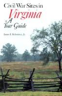 Cover of: Civil War sites in Virginia | James I. Robertson