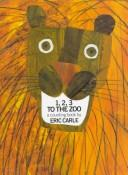 Cover of: 1, 2, 3 to the zoo: a counting book