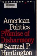 Cover of: American politics: The Promise of Disharmony