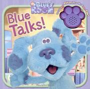 Cover of: Blue Talks! (Blue's Clues)