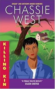 Cover of: Killing kin | Chassie West