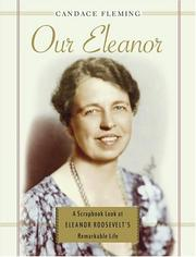 Cover of: Our Eleanor: a scrapbook look at Eleanor Roosevelt's remarkable life