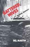 Cover of: Battered wives | Del Martin