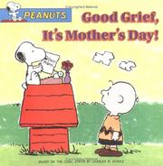 Cover of: Good grief, it's Mother's Day!