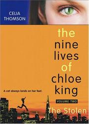 Cover of: The Stolen (Nine Lives of Chloe King) | Celia Thomson