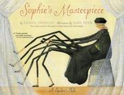 Cover of: Sophie's Masterpiece: A Spider's Tale