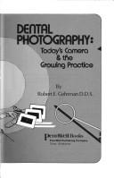 Cover of: Dental photography | Robert E. Gehrman