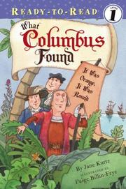Cover of: What Columbus Found: It Was Orange, It Was Round (Ready-to-Read Level 1)
