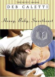 Cover of: Honey, baby, sweetheart | Deb Caletti