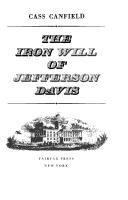 Cover of: The iron will of Jefferson Davis | Cass Canfield