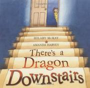 Cover of: There's a dragon downstairs