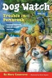 Cover of: Trouble in Pembrook (Dog Watch)