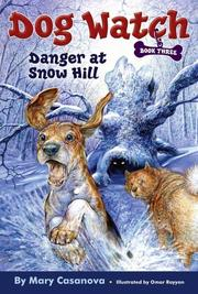 Cover of: Danger at Snow Hill (Dog Watch)
