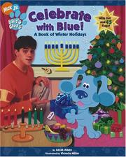 Cover of: Celebrate with Blue!: A Book of Winter Holidays (Blue's Clues)