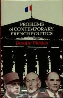 Cover of: Problems of contemporary French politics