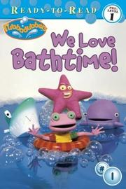 Cover of: We love bath time!