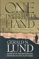 Cover of: One in thine hand: A Novel Set in Modern Israel