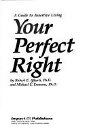 Your perfect right by Robert E. Alberti