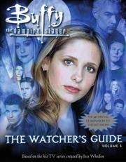 Cover of: The Watcher's Guide Volume 3 (Buffy the Vampire Slayer)