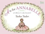Cover of: A is for Annabelle: A Doll's Alphabet