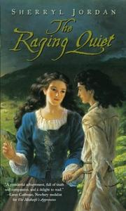 Cover of: The raging quiet