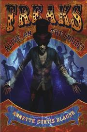 Cover of: Freaks: Alive, on the Inside!