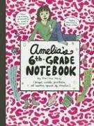 Cover of: Amelia's sixth-grade notebook