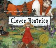 Cover of: Clever Beatrice: an Upper Peninsula conte