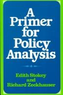 Cover of: A primer for policy analysis | Edith Stokey