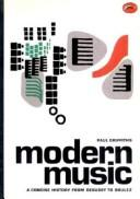 Cover of: A concise history of modern music: from Debussy to Boulez
