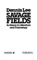 Cover of: Savage fields