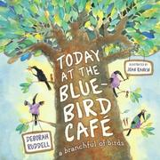 Cover of: Today at the Bluebird Cafe | Deborah Ruddell