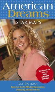 Cover of: Star Maps (American Dreams) | Liz Tigelaar