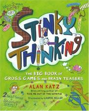 Cover of: Stinky Thinking: The Big Book of Gross Games and Brain Teasers
