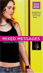 Cover of: sometimes a mistake isnt such a bad thing... Mixed messages | Jahnna N. Malcolm