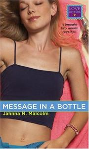 Message in a Bottle by Jahnna N. Malcolm