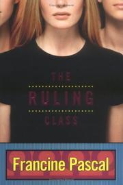 Cover of: The ruling class | Francine Pascal