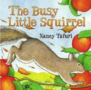Cover of: The Busy Little Squirrel