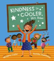 Cover of: Kindness Is Cooler, Mrs. Ruler