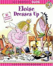 Cover of: Eloise dresses up | Kay Thompson, Hilary Knight, Marc Cheshire