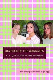 Cover of: Revenge of the Wannabes (Clique)