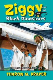 Cover of: The Space Mission Adventure (Ziggy and the Black Dinosaurs) | Sharon M. Draper