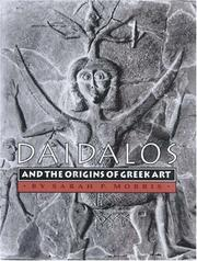 Cover of: Daidalos and the Origins of Greek Art | Sarah P. Morris